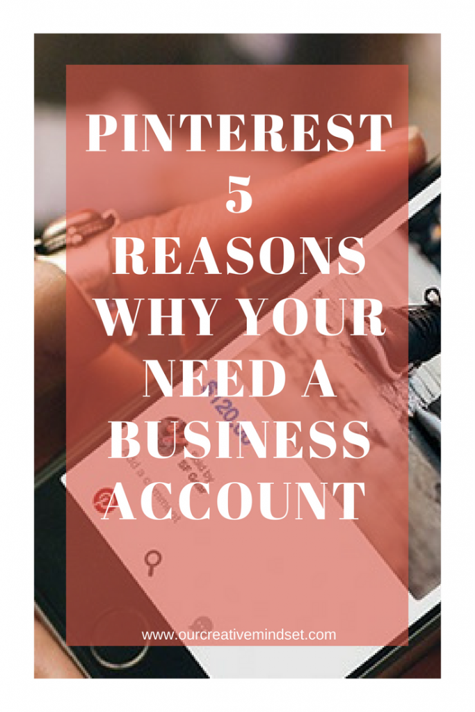 Pinterest - Why you need a business account