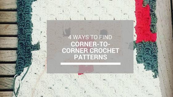 4 Ways To Find Corner To Corner Crochet Patterns Our Creative Mindset